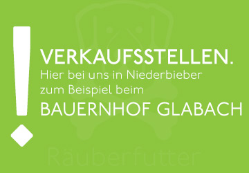 Verkaufsstellen Hundekekse Räuberfutter Bauernhof Glabach